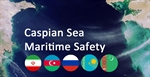 Tehran to Host the 4th meeting on the Caspian Sea Marine Safety